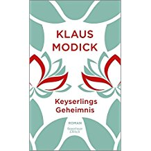 Klaus Modick | Keyserlings Geheimnis
